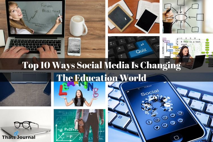 Top 10 Ways Social Media Is Changing The Education World