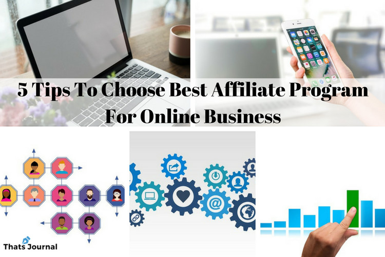 5 Tips To Choose Best Affiliate Program For Online Business