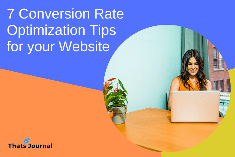 7 Conversion Rate Optimization Tips for your Website