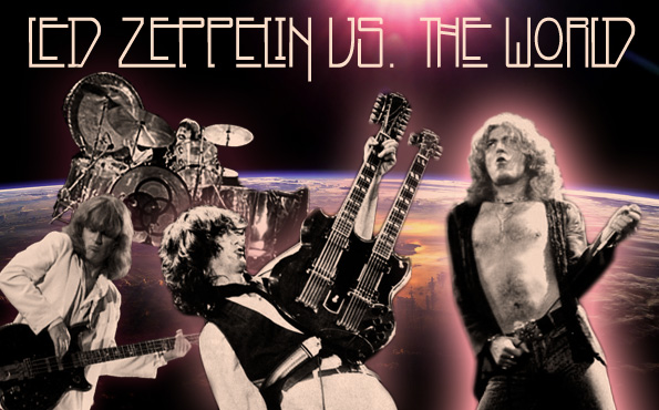 Led Zeppelin vs. The World