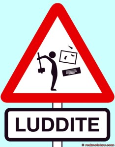 The future threat of the Luddites