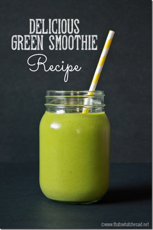 Green Smoothie Recipe at thatswhatchesaid.net