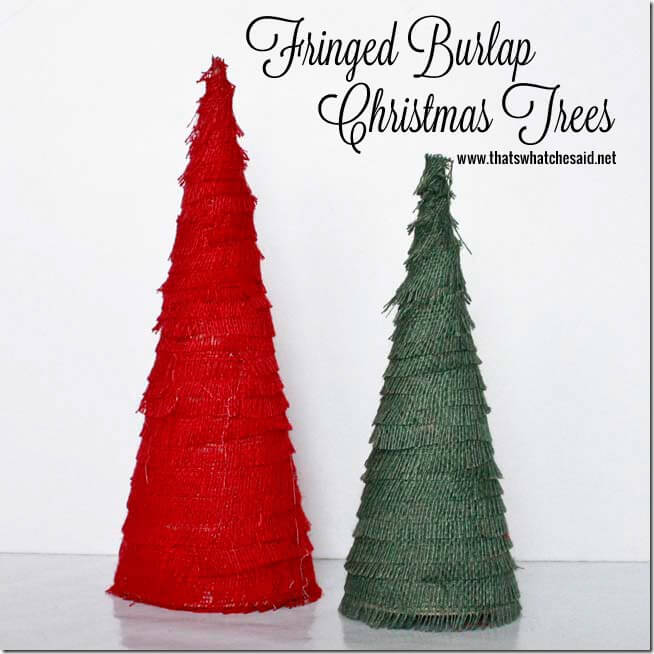 Burlap_Fringed_Christmas_Trees_at_thatswhatchesaid.net_