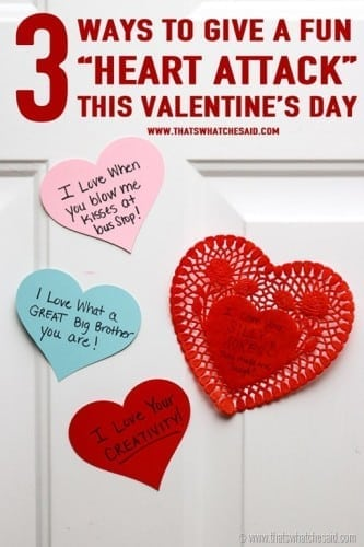 Heart Attack Valentine Activity! 3 Ways to spread love this Valentine's Day at www.thatswhatchesaid.com