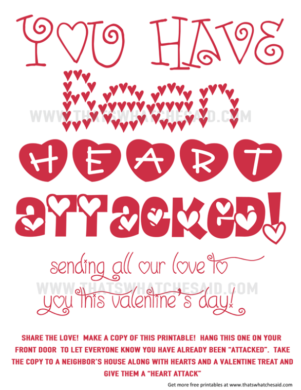 """You've Been Heart Attacked Free Neighbor Printable! Check out the details on how to spread love and give your neighbor's a """"heart attack""""! www.thatswhatchesaid.com"""