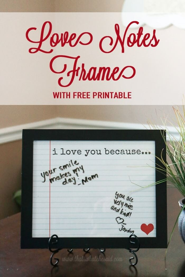 Love Notes Frame + Free Printable from www.thatswhatchesaid.com. Print off the background, add to a frame and express you love this Valentine's Day!