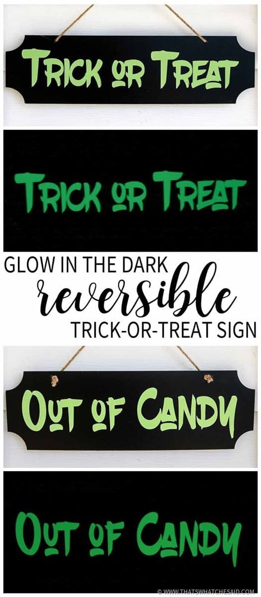Reversible glow in the dark trick or treat sign