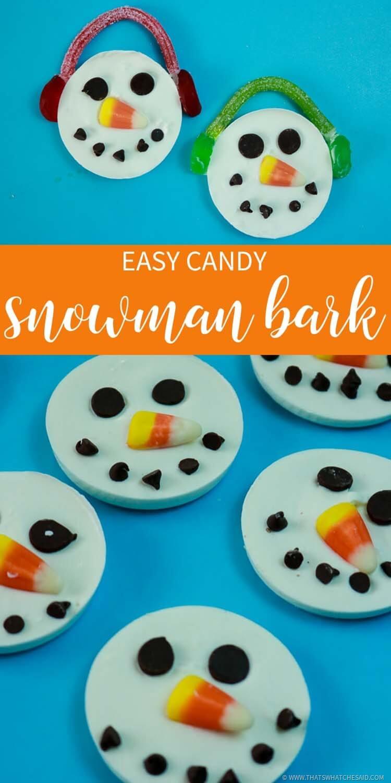 Easy Candy Snowman Bark