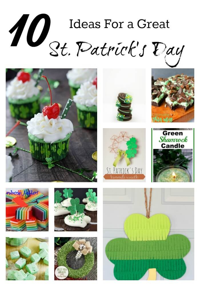 St. Patrick's Day Ideas - Projects, Recipes, Crafts and more!