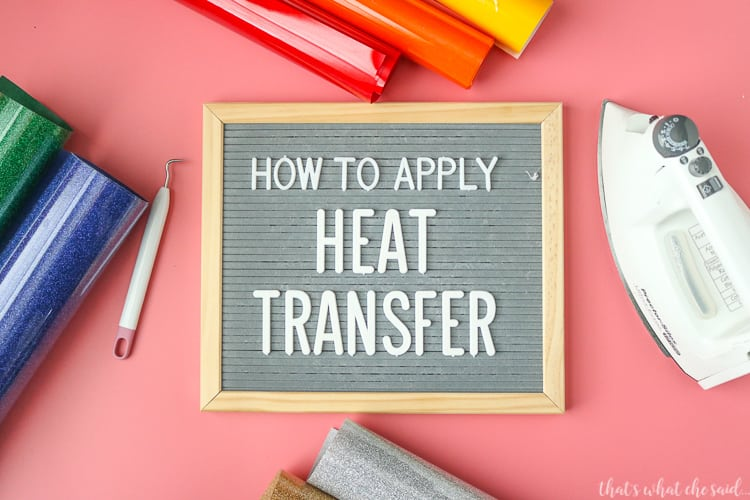 Step by step tutorial on how to apply Heat Transfer or Iron On Vinyl Correctly