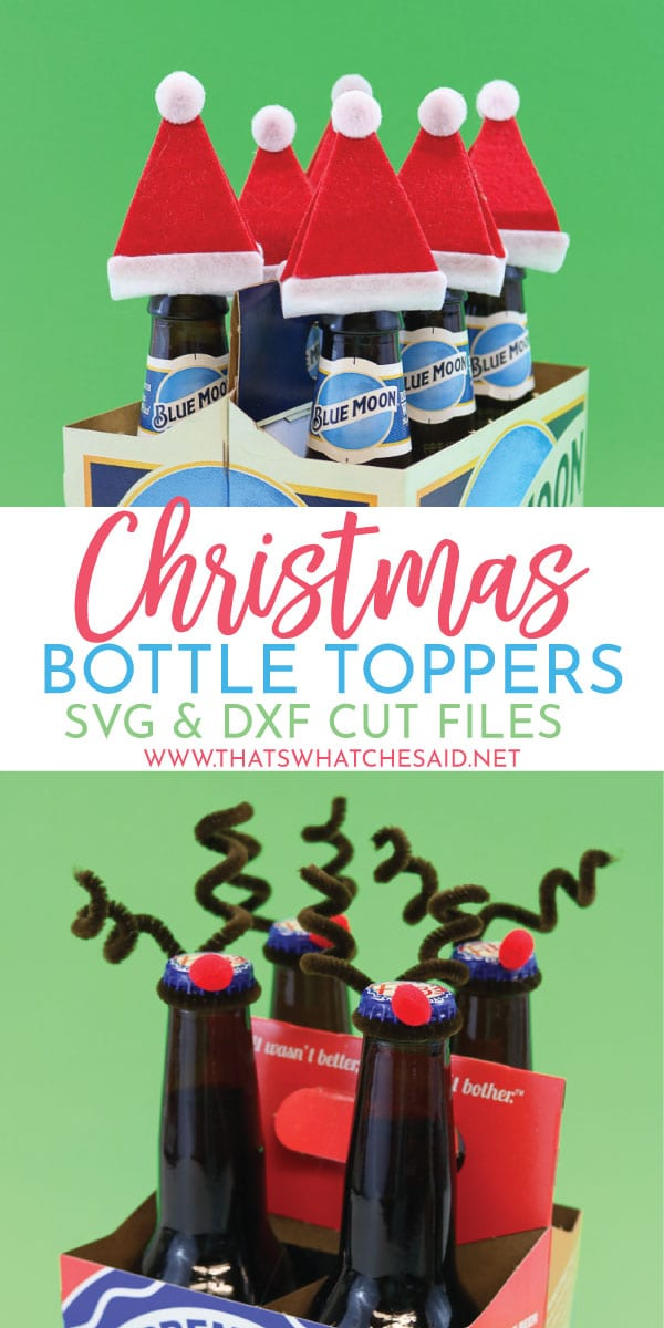 Christmas Bottle Toppers! Make these Santa and Reindeer Bottle Toppers easily with a Cricut Explore or my Print and Trace Patterns!