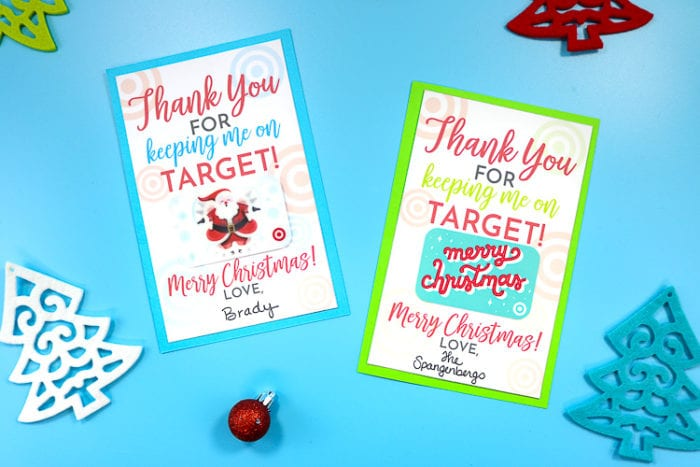 Printable Cards that you can attach Target Gift Cards to that make a cuter gift than gifting the card alone