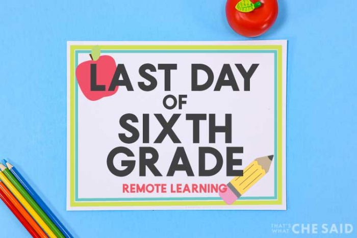 blue background with printable last day of school sign and apple and colored pencil props