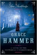 Grace Hammer by Sara Stockbridge
