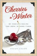 Book Cover Image: Cherries in Winter by Suzan Colon