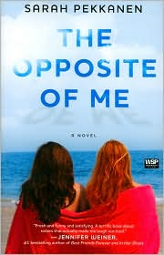 The Opposite of Me by Sarah Pekkanen Book Cover