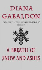 A Breath of Snow and Ashes by Diane Gabaldon