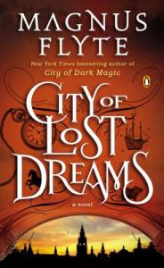 City of Lost Dreams by Magnus Flyte