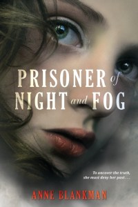Prisoner of Night and Fog by Anne Blankman