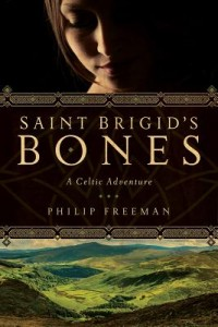 Saint Brigid's Bones by Philip Freeman
