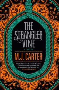The Strangler Vine by M. J. Carter