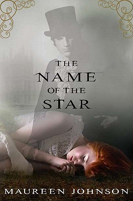 Reading Redux – The Name of the Star by Maureen Johnson