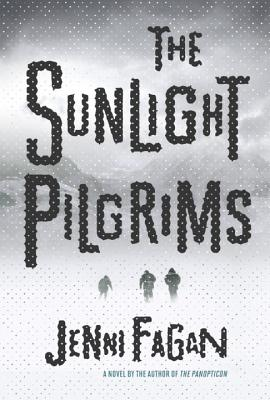 Book Review – The Sunlight Pilgrims by Jenni Fagan