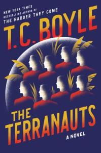 The Terranauts by T. C. Boyle