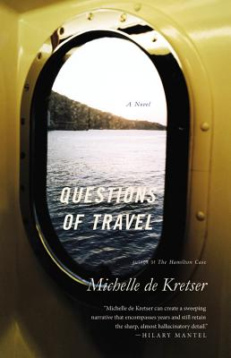 Book Review – Questions of Travel by Michelle de Kretser