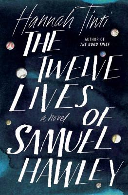 The Twelve Lives of Samuel Hawley a.k.a. don't mess with his daughter