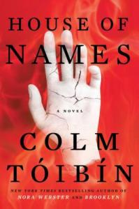 House of Names by Colm Tóibín