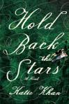 Hold Back the Stars by Katie Khan