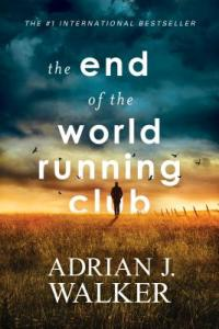 The End of the World Running Club by Adrian Walker