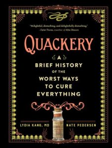 Quackery by Lydia Kang and Nate Pedersen