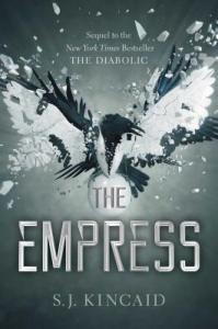 The Empress by S. J. Kincaid