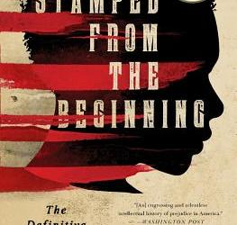 Stamped from the Beginning is the perfect read to end 2020