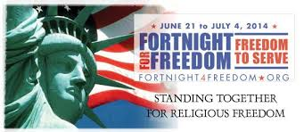 Fortnight For Freedom 2014