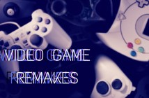 Video Game Remakes