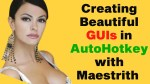 Beautiful GUIs with Maestrith