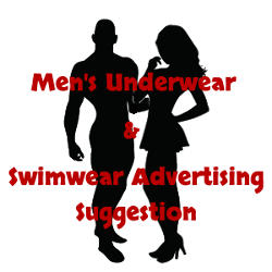 Men's Underwear and Swimwear Advertising Suggestion