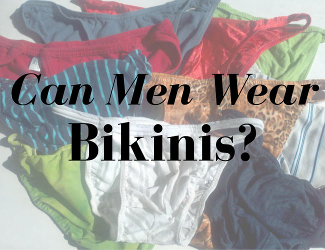Can Men Wear Bikinis?