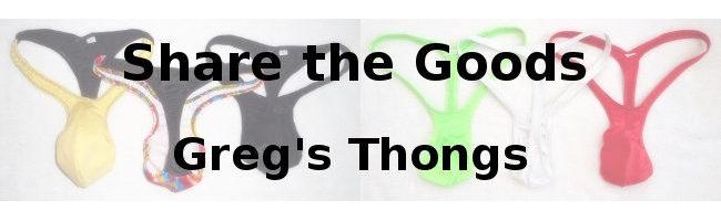 Share the Goods Greg's Thongs