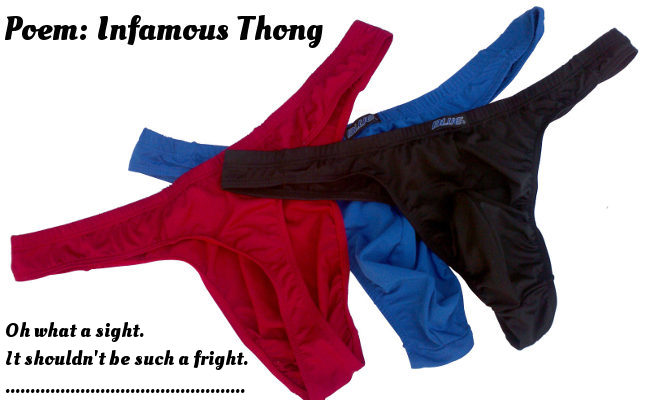 Poem: Infamous Thong