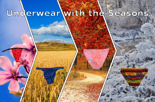 Change underwear with the seasons