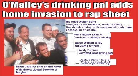 Martin O'Malley's drinking buddies all have rap sheets