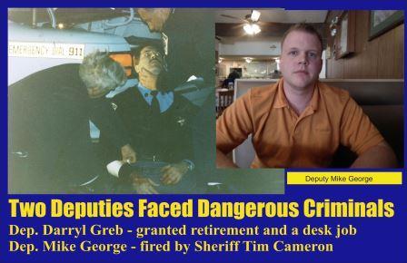 Two Deputies Faced Dangerous Criminals