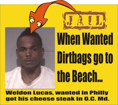 Weldon C Lucas wanted in Philly arrested in Ocean City