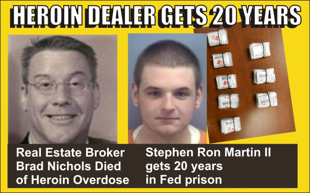 One less heroin dealer on the streets follows death of real estate broker of overdose rev