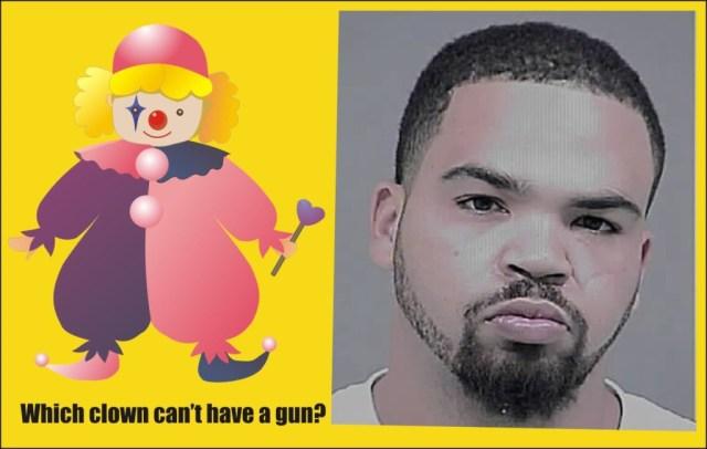 Which clown can't have a gun Erik William Schmidt