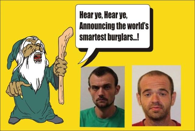 Announcing worlds smartest burglars